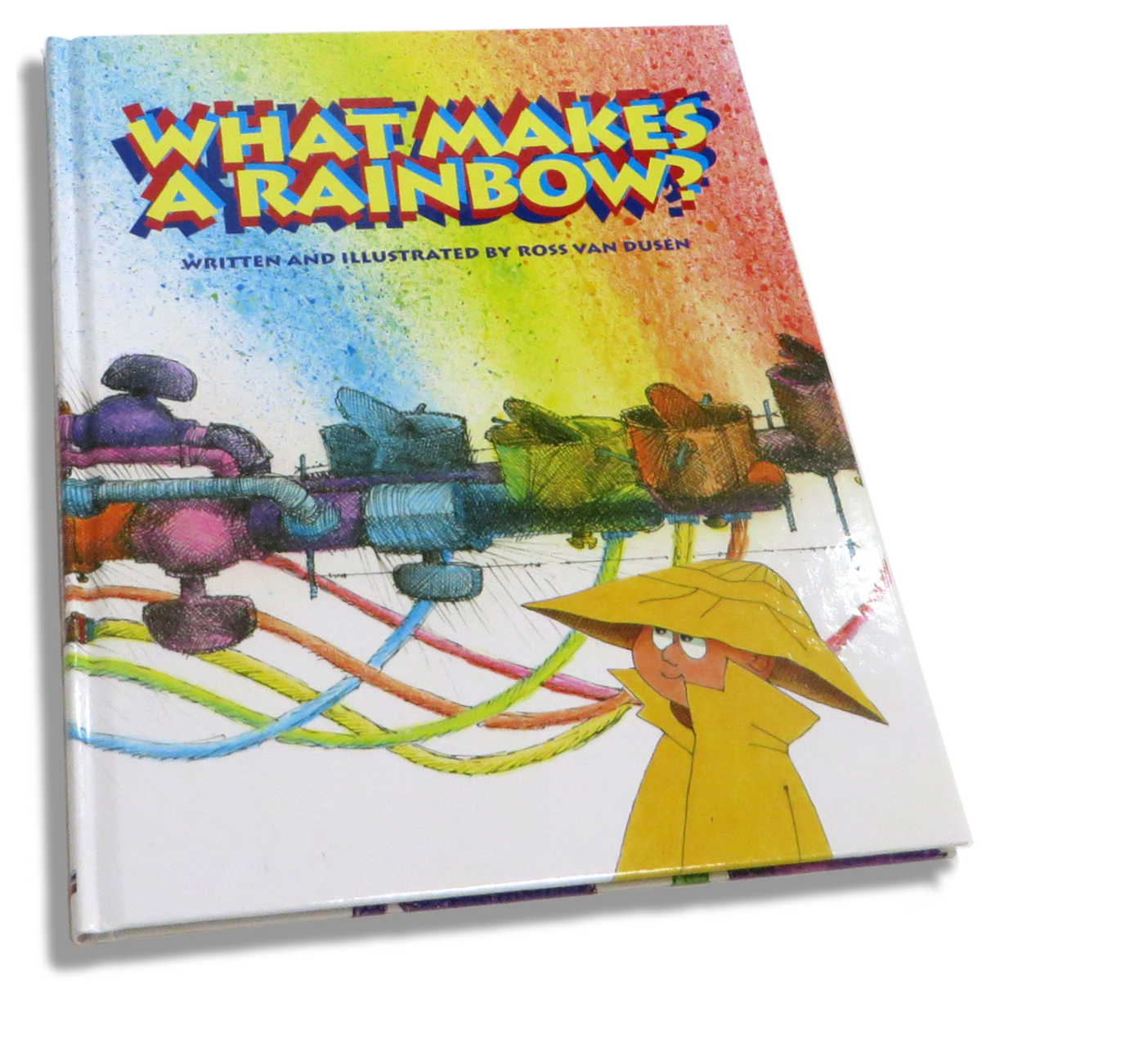 What Makes  A Rainbow? book